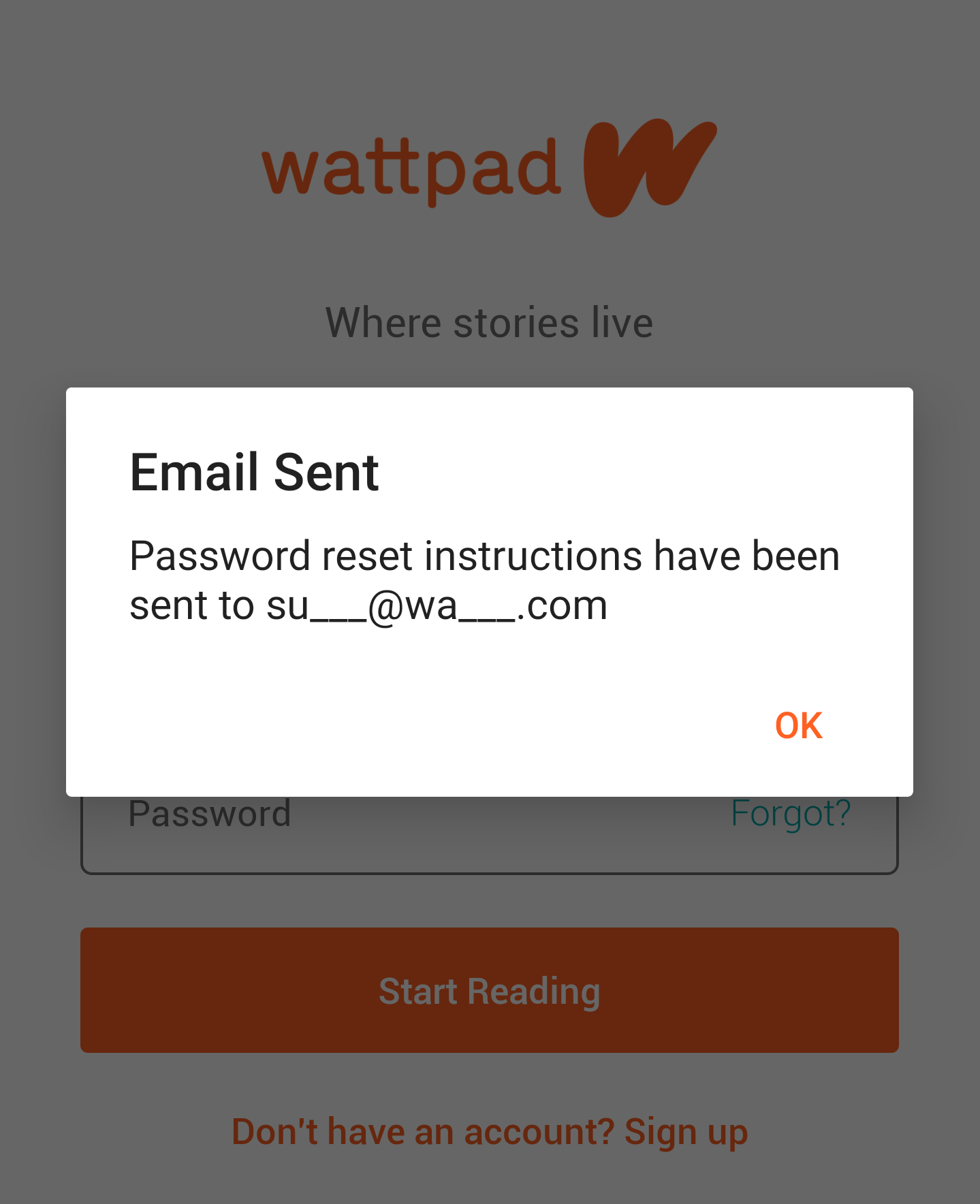An image of the email sent pop-up. Its header reads 'Email Sent', followed by 'Password reset instructions have been sent to su___@wa___.com. The partial email address with underscores displays to protect users' privacy from having their full emails known.