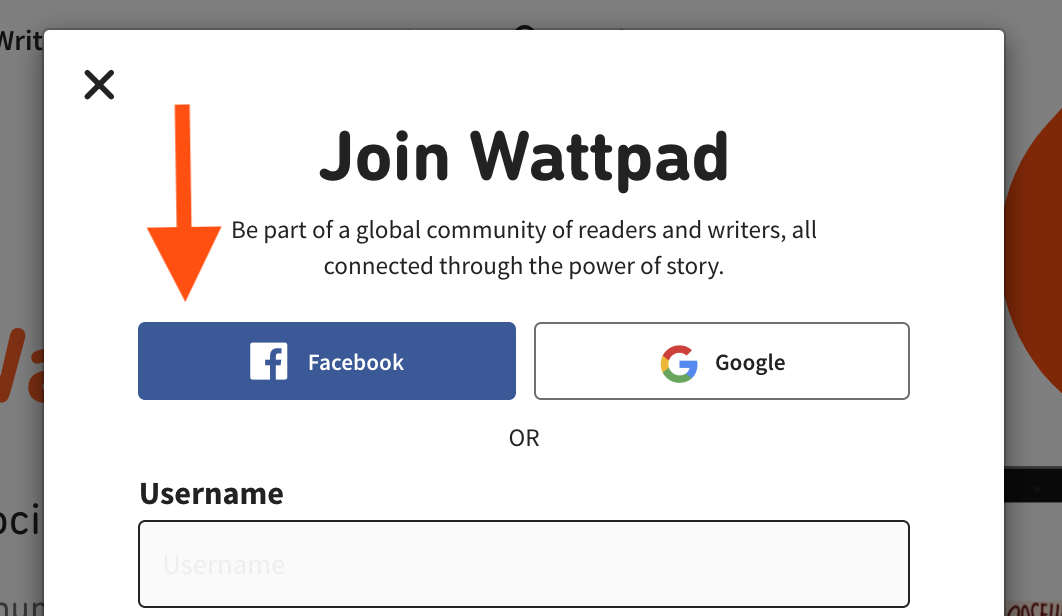 A screenshot of the sign up pop-out window. The Facebook button appears underneath the 'Join Wattpad' header and subheader, on the left.